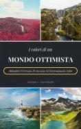 eBook: I Colori Di Un Mondo Ottimista