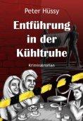 eBook: Entführung in der Kühltruhe
