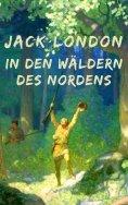 eBook: In den Wäldern des Nordens