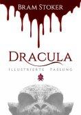 eBook: Dracula (Illustriert)