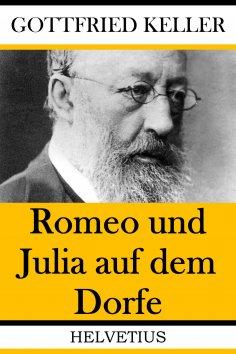 eBook: Romeo und Julia auf dem Dorfe