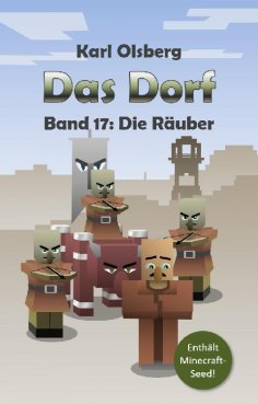eBook: Das Dorf Band 17: Die Räuber
