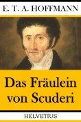ebook: Das Fräulein von Scuderi