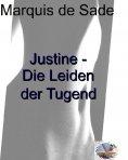 ebook: Justine oder Die Leiden der Tugend (Illustriert)