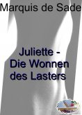 eBook: Juliette oder Die Wonnen des Lasters (Illustriert)
