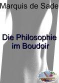 ebook: Die Philosophie im Boudoir (Illustriert)