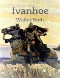 eBook: Walter Scott: Ivanhoe