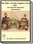 ebook: Der fette- und der magere Lollus oder die schönsten deutschen Volksmärchen