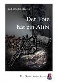 eBook: Der Tote hat ein Alibi