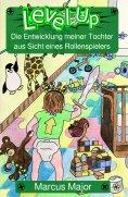 ebook: Level Up - Die Entwicklung meiner Tochter aus Sicht eines Rollenspielers