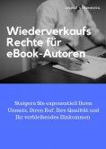 ebook: Wiederverkaufs Rechte für eBook-Autoren