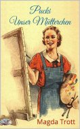 ebook: Pucki Unser Mütterchen (Illustriert)