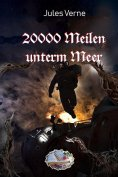 eBook: 20000 Meilen unterm Meer (Illustriert)