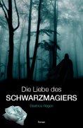 eBook: Die Liebe des Schwarzmagiers
