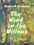 eBook: Grahame - Wind in the Willows (Classcis of children's literature)