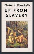 eBook: Booker T. Washington - Up from Slavery