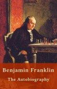 ebook: Benjamin Franklin - Autobiography (US History)