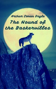 ebook: The Hound of the Baskervilles (Sherlock Holmes Books)