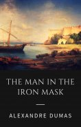 ebook: Alexandre Dumas - The Man in the Iron Mask (Classic Books)