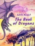 eBook: The Book of Dragons (Edith Nesbit Classics)