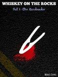 eBook: Whiskey On The Rocks Fall 1: Der Nussknacker