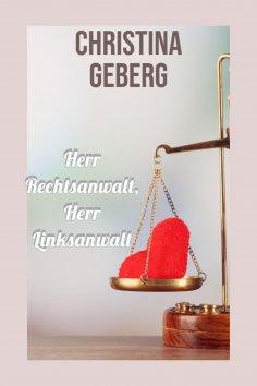ebook: Herr Rechtsanwalt, Herr Linksanwalt