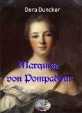 eBook: Marquise von Pompadour (Illustriert)
