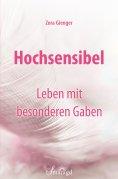 eBook: Hochsensibel - Leben mit besonderen Gaben