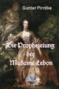 eBook: Die Prophezeiung der Madame Lebon