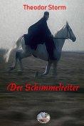 eBook: Der Schimmelreiter (Illustriert)