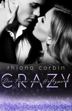 ebook: Crazy - Die Frau aus Hollywood