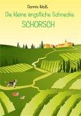 eBook: Die kleine ängstliche Schnecke Schorsch