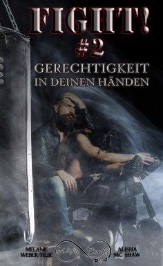eBook: Fight #2 - Gerechtigkeit in deinen Händen