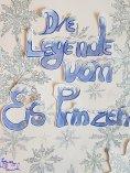 eBook: Die Legende vom eis Prinzen