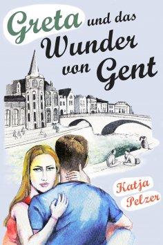 ebook: Greta und das Wunder von Gent