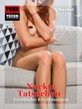eBook: Nackte Tatsachen - erotische Geschichten