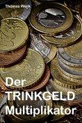 eBook: Der Trinkgeld Multiplikator