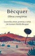 eBook: Bécquer - Obras completas