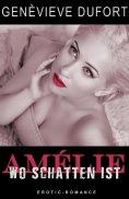 ebook: Amélie - Wo Schatten ist