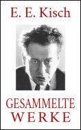 eBook: E. E. Kisch – Gesammelte Werke