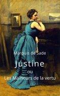 eBook: Marquis de Sade: Justine ou Les Malheurs de la vertu