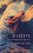 eBook: Marquis de Sade: Juliette ou les Prospérités du vice