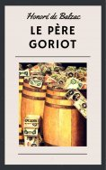 eBook: Honoré de Balzac: Le Père Goriot