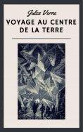 eBook: Jules Verne: Voyage au centre de la Terre