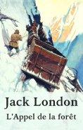 eBook: Jack London: L'Appel de la forêt