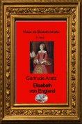 eBook: Elisabeth von England (Bebildert)