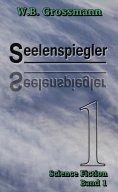 ebook: Seelenspiegler Band 1