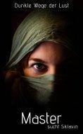 eBook: Master sucht Sklavin