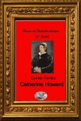 eBook: Catherine Howard (Bebildert)