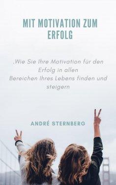 eBook: Mit Motivation zum Erfolg